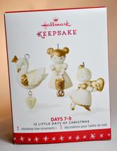 Hallmark 12 Little Days of Christmas  Days 7-9  Keepsake Miniature Set of 3 - $14.84