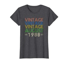Funny Happy birthday T-Shirt - August 1988 Vintage Funny 30th Birthday Gift Shir - $19.95+