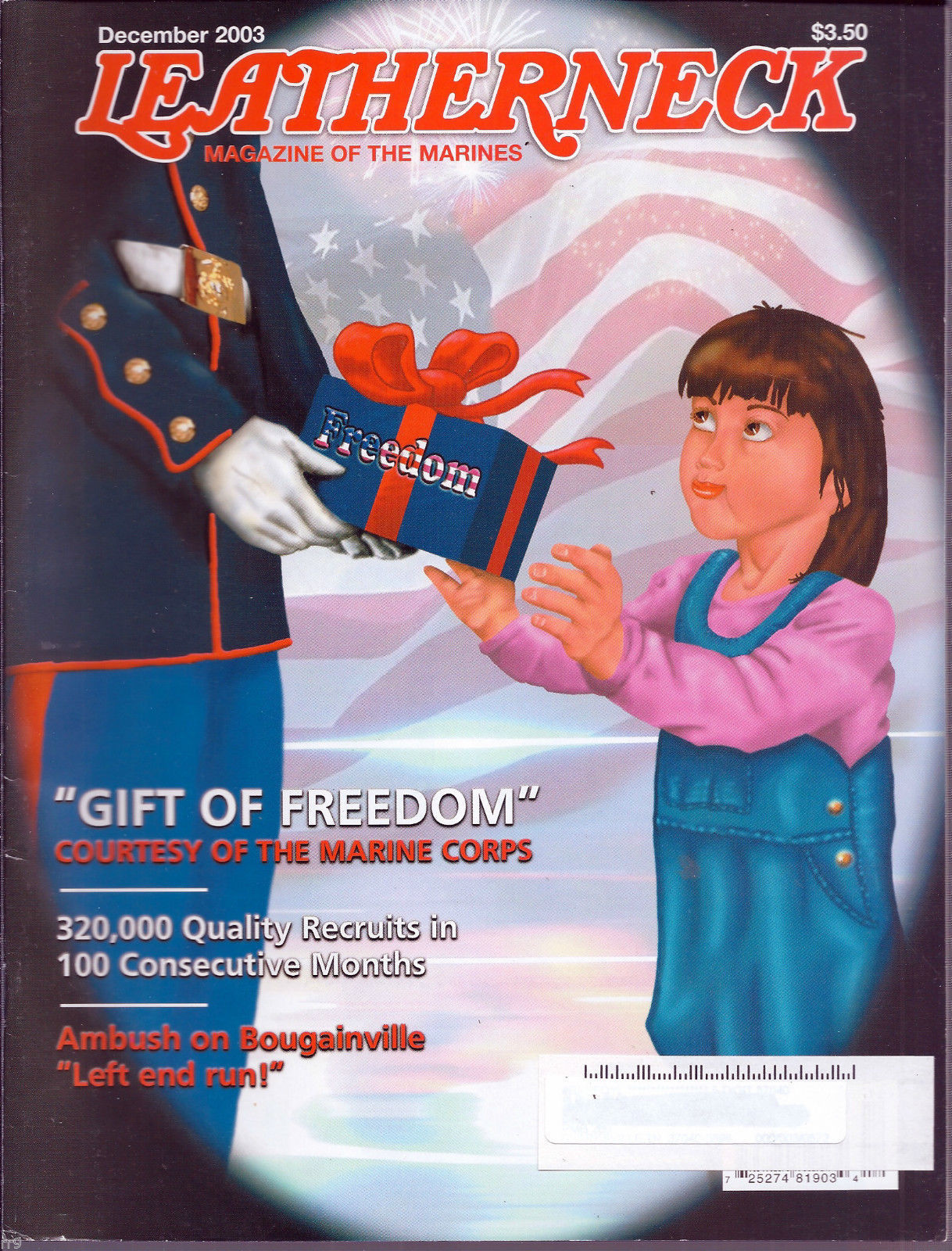 Primary image for Leatherneck Magazine of the Marines December 2003 Gift of Freedom