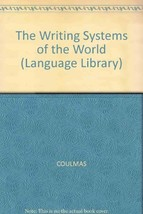 The writing systems of the world (The Language library) Coulmas, Florian image 2