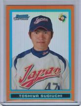 2009 Bowman Chrome WBC Prospects Orange Refractor TOSHIYA SUGIUCHI #14/25 (B3751 - $22.50