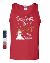 Dear Santa It Wasn't Me Tank Top Funny Naughty Christmas Eve Xmas Sleeveless - $9.61+
