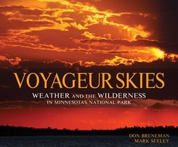 Voyageur Skies: Weather and the Wilderness in Minnesota's National Park ... - $9.99