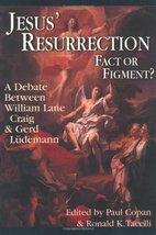 Jesus' Resurrection: Fact or Figment?: A Debate Between William Lane Craig & Ger image 1