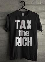 Tax The Rich - Custom Men's T-Shirt (1250) - $19.13+