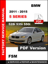 Bmw 5 Series 2011 2012 2013 204 2015 F10 Workshop Service Repair Factory Manual - $14.95