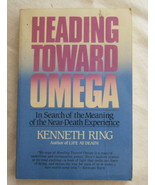 Heading Toward Omega: In Search of the Meaning of the Near-Death Experie... - $6.30