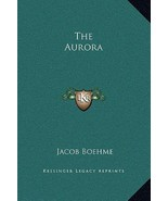 The Aurora, by Jacob Boehme (2010, Hardcover, Brand New) - $65.95
