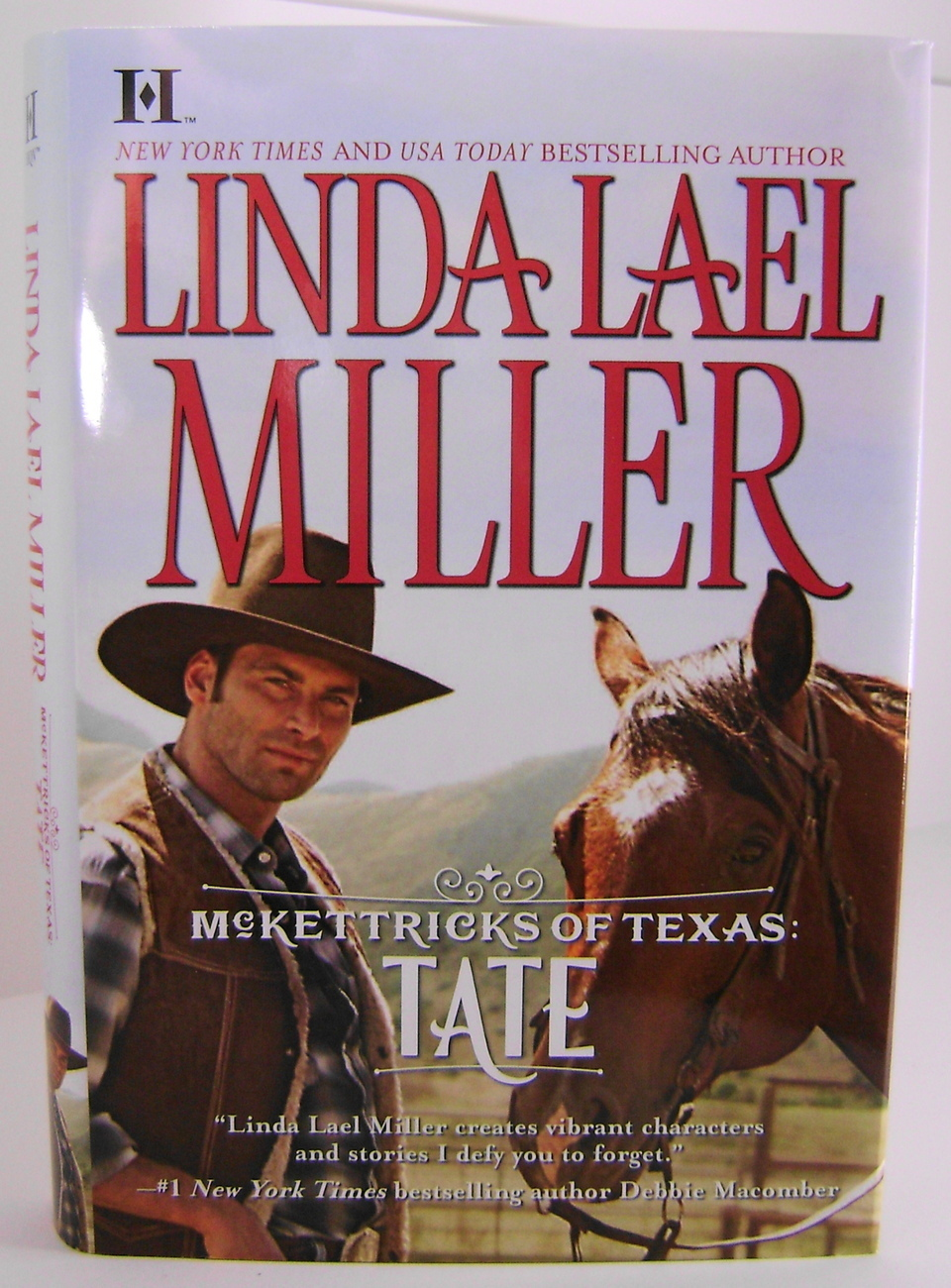 McKettricks Of Texas Tate By Linda Lael Miller BCE HC