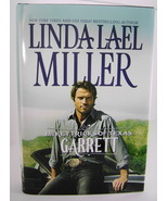 The McKettricks Of Texas Garrett By Linda Lael Miller BCE HC - $7.00