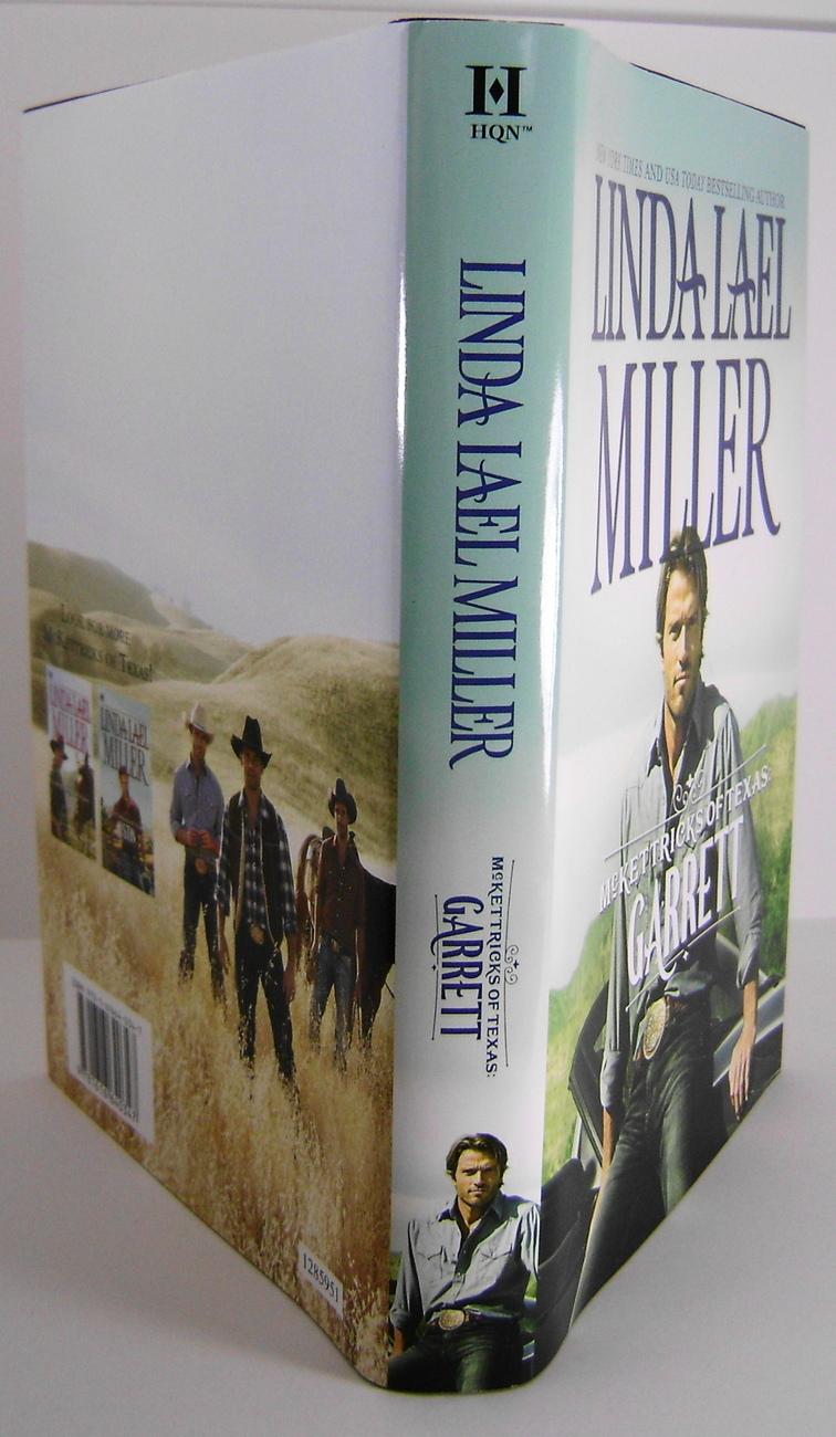 The McKettricks Of Texas Garrett By Linda Lael Miller BCE HC