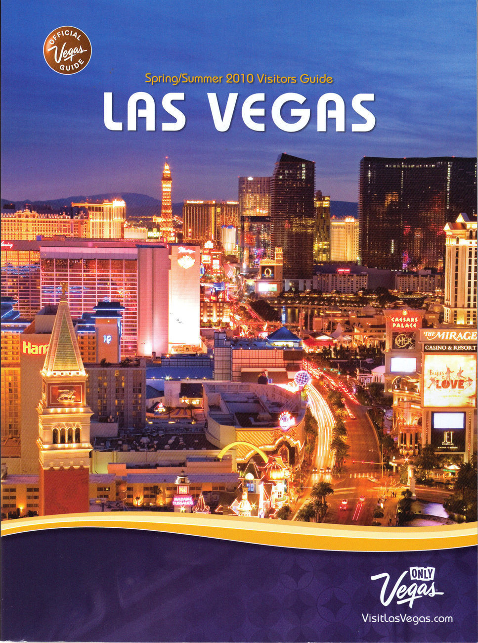 2010 Spring/Summer Visitors Guide: LAS VEGAS