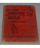 Children's Book, The Little Brown Bear by Johnny Gruelle - $19.95