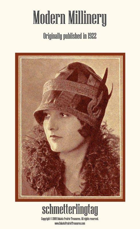 Modern Millinery Hat Making Book Make Flapper Era Style Hats 1922 Milliner Guide