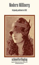 Modern Millinery Hat Making Book Make Flapper Era Style Hats 1922 Millin... - $14.99