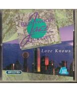 Love Knows by Brentwood Jazz Quartet (Gospel Music Cd) - $7.90