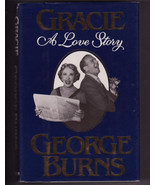 Gracie A Love Story by George Burns Collectible Dust Jacket Vintage 1988 - $35.00