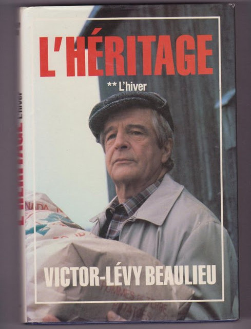 Primary image for Legacy The Winter Volume 2 L'héritage 2 L'hiver by Victor-Levy Beaulieu
