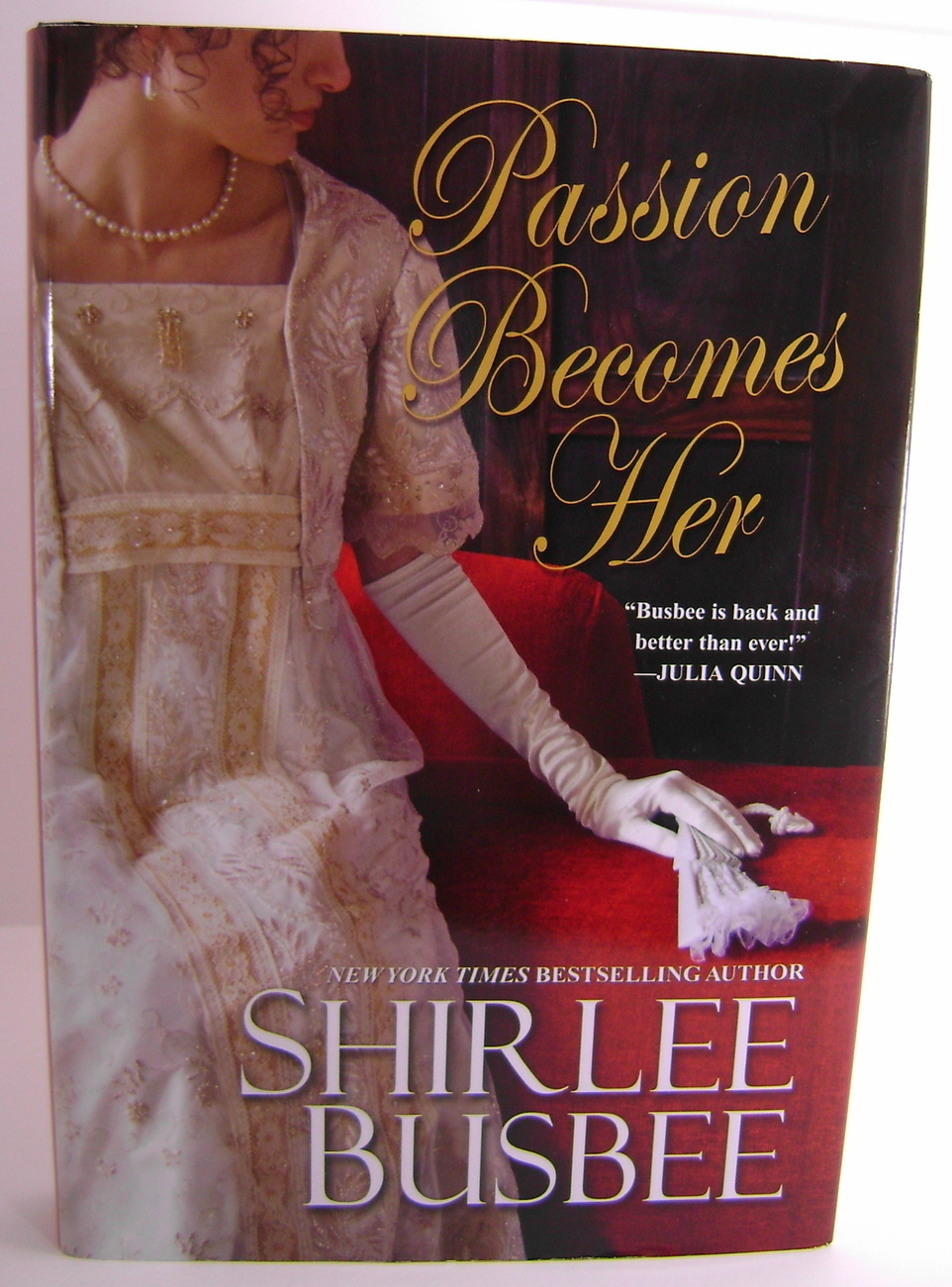 Shirleee Busbee Passion Becomes Her BCE HC