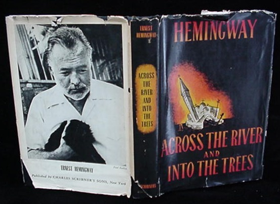 1950 1st Edition Across The River & Into The Trees Hemingway