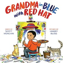 Grandma in Blue with Red Hat [Hardcover] Menchin, Scott and Bliss, Harry image 3