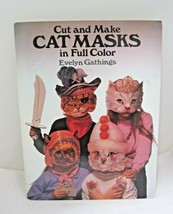 1988 Cut & Make Cat Masks in Full Color Evelyn Gathings 10 Faces & Hats ... - $24.26