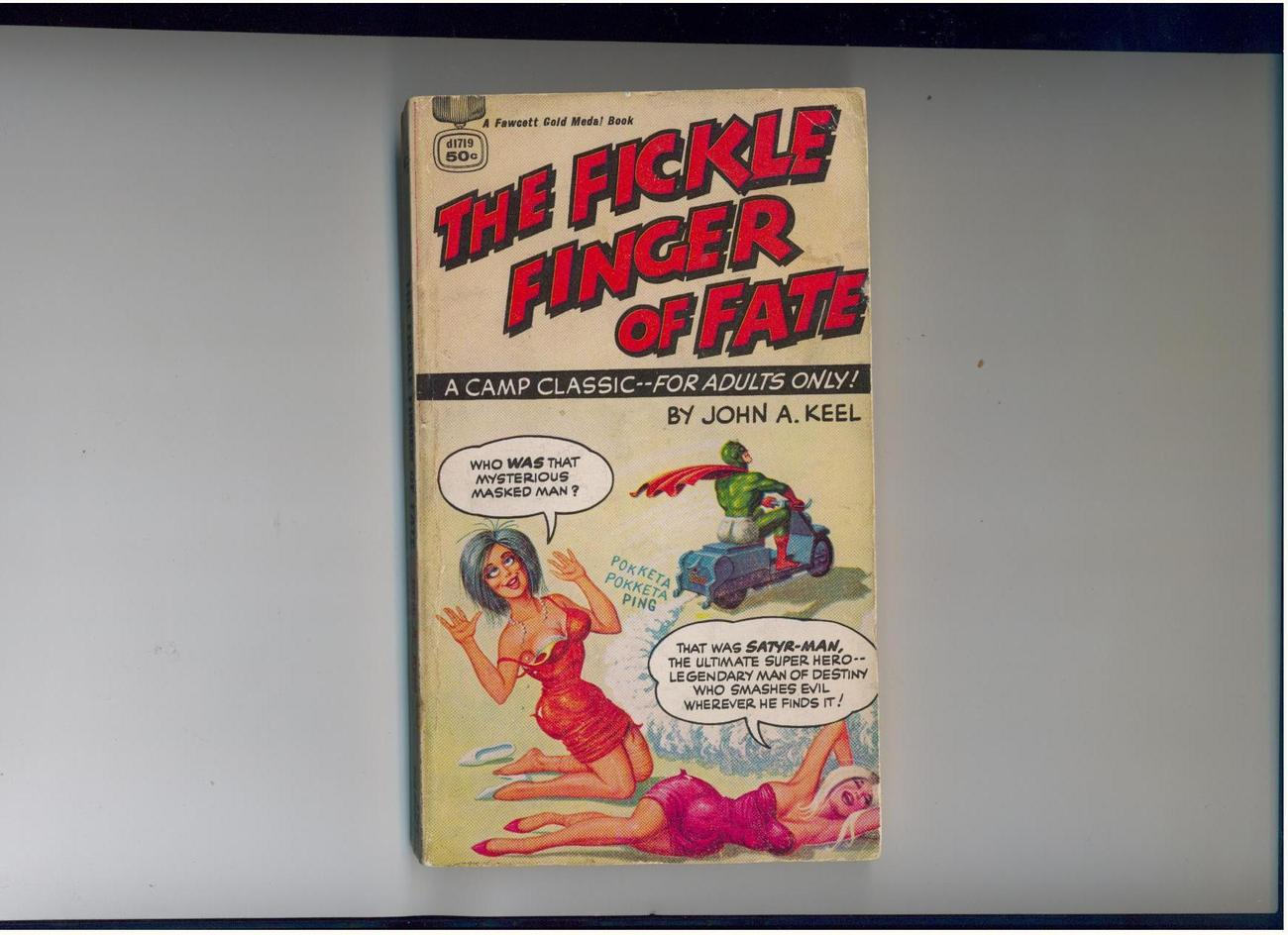 John Keel-FICKLE FINGER OF FATE-1966-scarce superhero spoof
