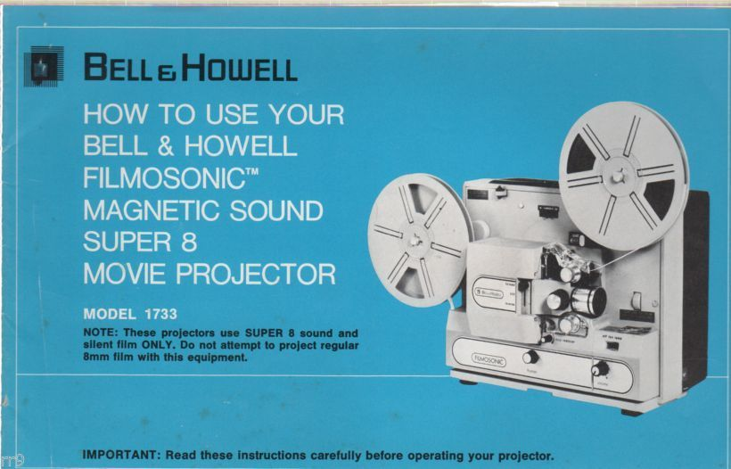 Primary image for Bell & Howell Super 8 Movie Projector Instructions 1976