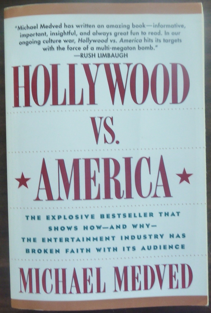 Hollywood VS America by Michael Medved