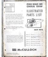1972 McCulloch PRO MAC 60 Chain Saw Illus. Parts List - $6.95