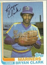 1982 Topps Bryan Clark Seattle Mariners #632 Baseball Card - $1.97