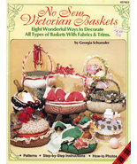 NO SEW VICTORIAN BASKETS WITH FABRICS & TRIMS - $4.50