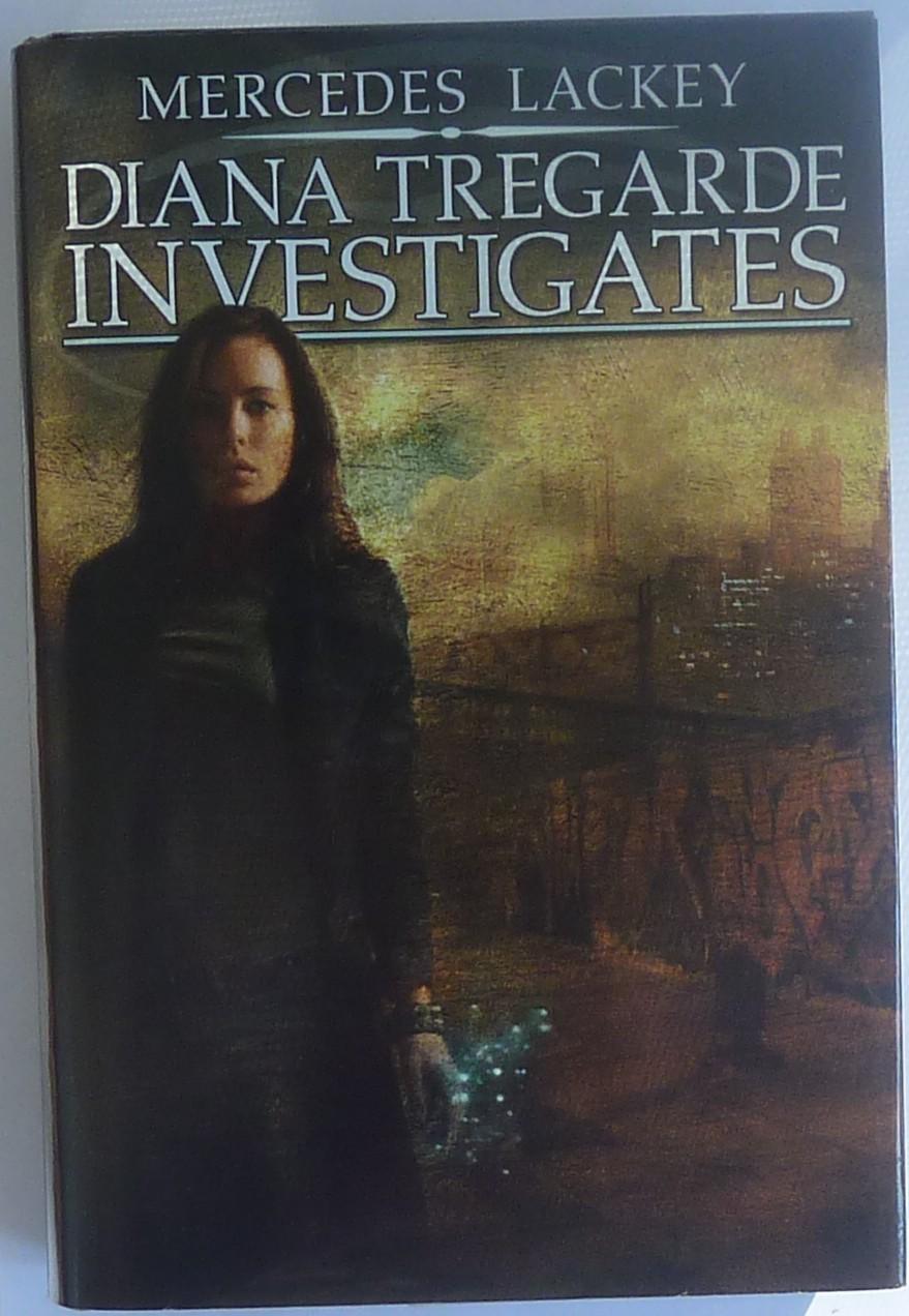 Diana Tregarde Investigates by Mercedes Lackey