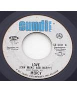 Mercy 45 RPM Pop Psych Record Love Can Make You Happy  - $3.99