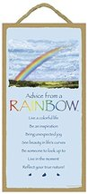 "Advice from a Rainbow - 5"" x 10"" Wood Plaque, Sign - $12.86"