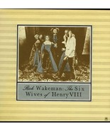 RICK WAKEMAN SIX WIVES OF HENRY VIII LP A&M SP-4614 ST - $4.95