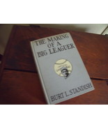 The Making of A Big Leaguer by Burt L. Standish first Edition of #6 in a... - $30.00