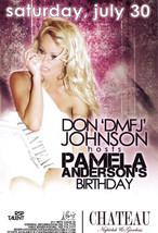 DON DMFJ JOHNSON - PAMELA ANDERSON B-DAY @ CHATEAU Nightclub Las Vegas P... - $2.95