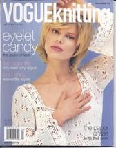 Vogue Knitting Magazine~Spring/Summer 2007 - $15.99