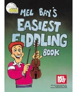 Mel Bay's Easiest Fiddling Book/w/CD/New!  - $12.95