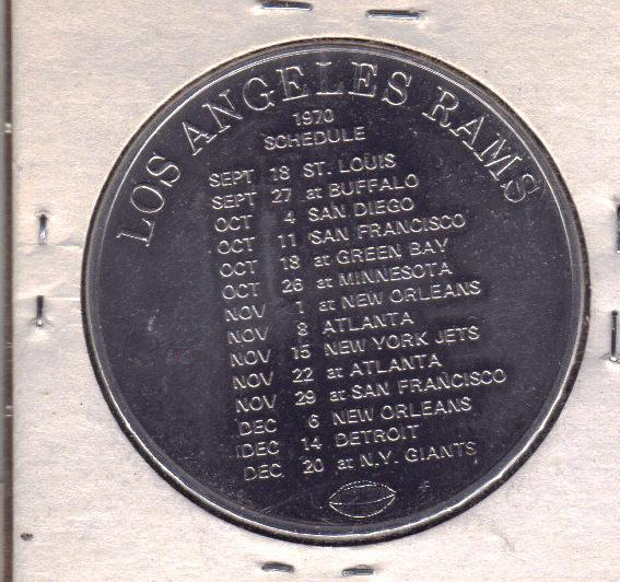 JOHNNIE WALKER RED/ Los Angeles RAMS 1970 Schedule Aluminum Token