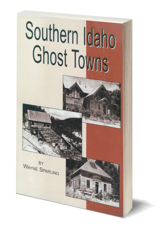 3d southern idaho ghost towns