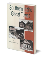Southern Idaho Ghost Towns - $11.95