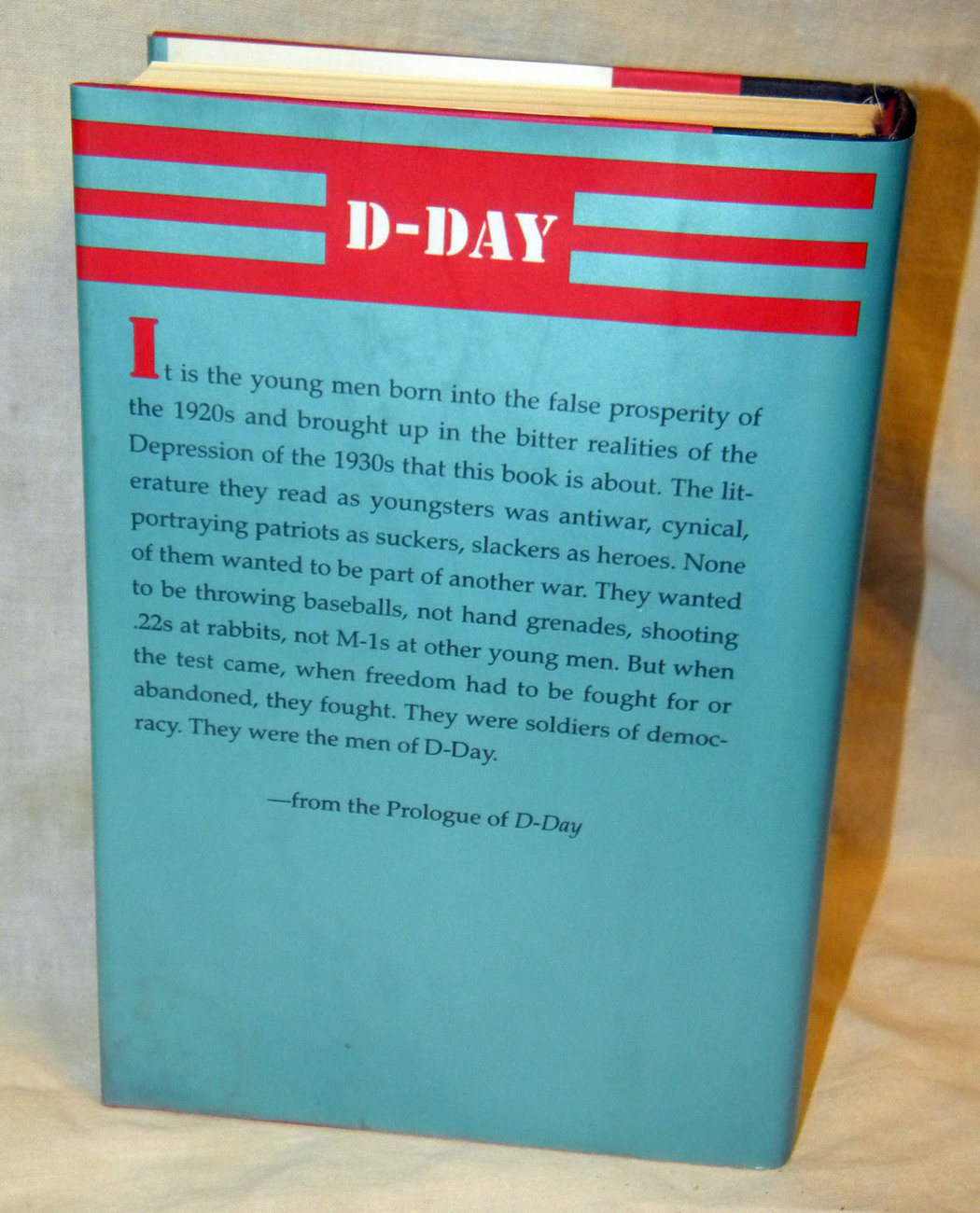 D-Day June 6, 1944: The Climactic Battle of World War II by Stephen E. Ambrose