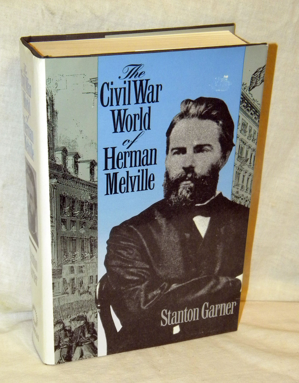 The Civil War World of Herman Melville  by Stanton Garner   HB