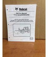 Bobcat V723 Telehandler Service Manual Shop Repair Book 2 Part Number # ... - $64.40+