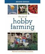 The Joy of Hobby Farming-New - $9.95