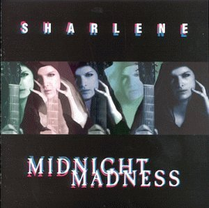 Midnight Madness [Audio CD] Sharlene