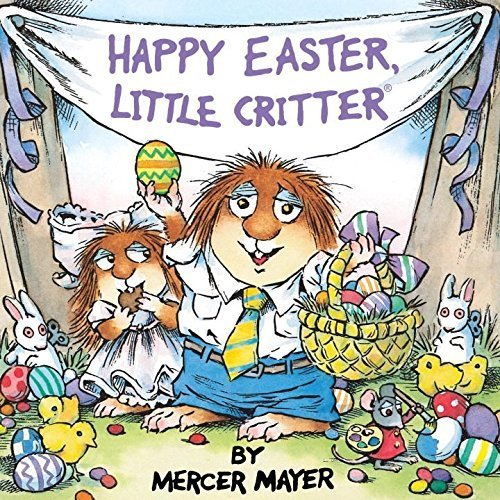 Happy Easter, Little Critter (Little Critter) (Look-Look) [Paperback] [Feb 11, 2