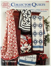 Collector Quilts Book I Red & White, Blue & White Quilt Patterns Marti Michell  - $3.00